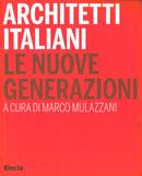 Architetti Italiani, Le nuove generazioni